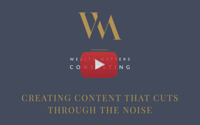 Video: Creating Content That Cuts Through the Noise
